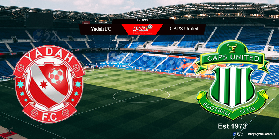 Yadah FC vs CAPS United: Preview
